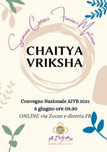 CHAITYA  VRIKSHA – Convegno Nazionale AIYB
